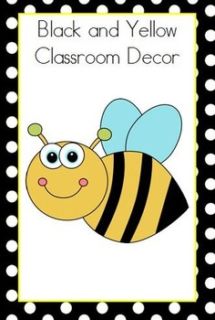 Black and Yellow Bee Theme Classroom Decor
