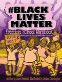 BlackLivesMatter - Freedom School Workbook