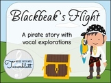 Blackbeak's Flight - Pirate themed vocal explorations