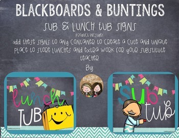 Blackboards & Buntings Lunch & Sub Tub Signs