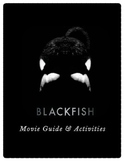 Blackfish Movie Guide and Activities