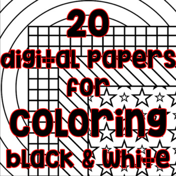 Blackline Digital Paper - Black and White Paper Patterns for Coloring