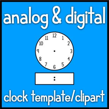 Blackline/Clip Art Clock Template - Analog and Digital