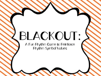 Blackout: A Fun Rhythm Game to Reinforces Note Values