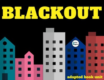 Blackout Adapted Book Unit (Light and Electricity Science Unit)