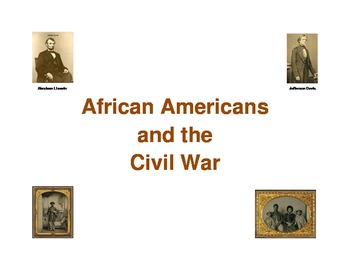 Blacks and the Civil War