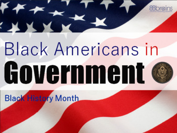 Blacks in Government: Black History Month PowerPoint