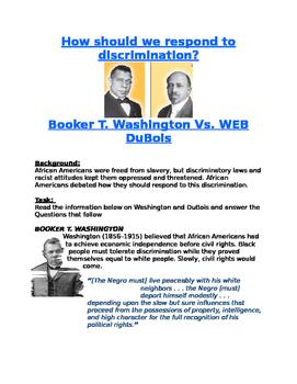 Blacks in the Progressive Era: DuBois Vs. Washington- respond to discrimination?