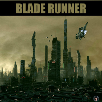 Blade Runner (TWO UNITS COMBINED) film study guide