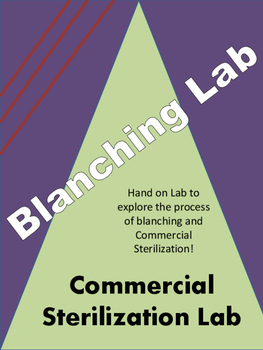 Blanching and Commerical Sterlization Lab