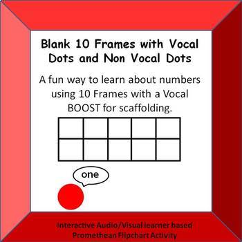 Blank 10 Frame Practice with Vocal Dots Promethean Activinspire Activity