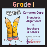 Blank 1st Grade Common Core Standards Alignments for Teachers and Sellers