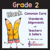 Blank 2nd Grade Common Core Standards Alignments for Teach