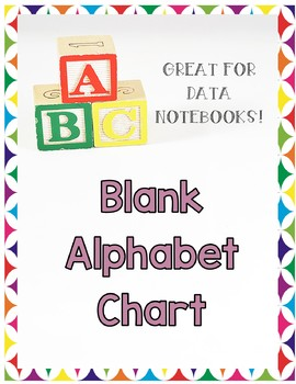 Blank ABC - Alphabet Chart Great for Data Notebooks