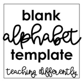 Blank Alphabet Template (for Environmental Print or Student-Created Alphabets)