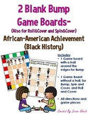 Blank BUMP / Roll and Cover- Black History (Social Justice