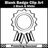 Blank Reward Badge, Award Clip Art, Black and White SPS