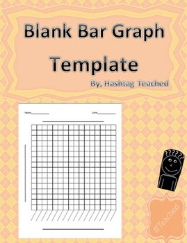 blank bar graph template by hashtag teached teachers pay teachers