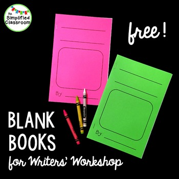 Blank Books for Writers' Workshop - First Grade Writing Pages {FREEBIE!}