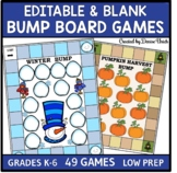 Editable Bump -  LOW PREP, 49 Game Boards for Year-round C