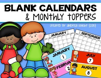Blank Calendars and Monthly Toppers