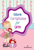 Blank Certificates for Girls