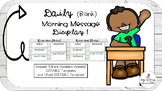 Blank EDITABLE Morning Message Displays!
