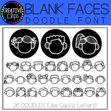 Blank Faces Doodle FONT {Creative Clips Clipart}