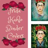 Blank Frida Kahlo Binder cover