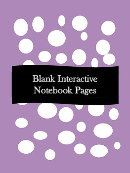 Interactive Notebook Templates (Blank Pages)