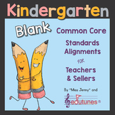 Blank Kindergarten Common Core Standards Alignments for Te