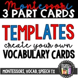 Blank Montessori-Style 3-Part Nomenclature Cards Template