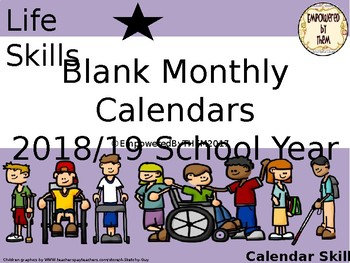 Blank Monthly Calendar Skills 2018/19 School Year (Editable)