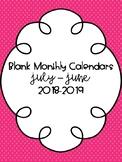 Blank Monthly Calendars 2018-2019 {FREEBIE!}