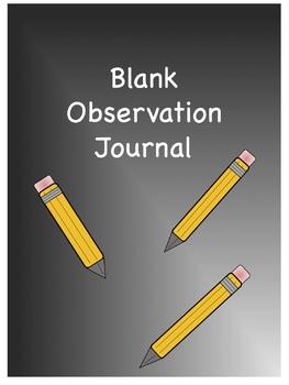 *Blank Observation Journal