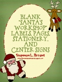"""Blank """"Santa's Workshop"""" Labels, Pages, Stationery, and Center Signs"""