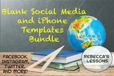 Blank Social Media and iPhone Templates Bundle