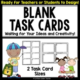 Blank Task Cards - Students Can Make Their Own!