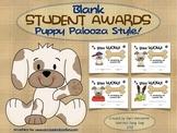 Blank Student Awards: Puppy Palooza Style!