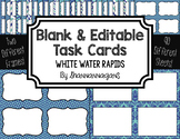 Blank Task Cards: White Water Rapids | Editable PowerPoint