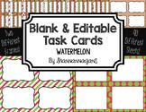 Blank Task Cards: Watermelon | Editable PowerPoint