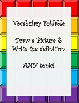 Blank Vocabulary Foldable for Any Topic- Draw a Picture Wr