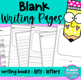 Blank Writing Pages- Books - Lists - Letter Formats