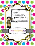 Blank/editable Grade-book keeper :)