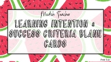 Blank learning intention and success criteria cards