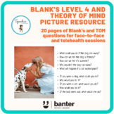 Blank's Level 4 and Theory of Mind Questions Picture Resource