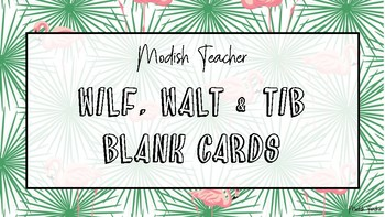 Blank tropical WILF, WALT, TIB cards