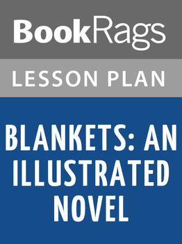 Blankets: An Illustrated Novel Lesson Plans