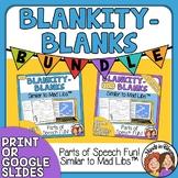 Blankity-Blanks Bundle Similar to Mad Libs Print or Google Slides