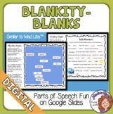 Blankity-Blanks Similar to Mad Libs Google Classroom Dista